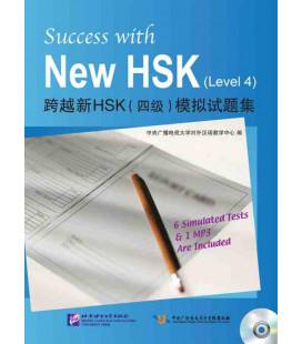 zzzSuccess with the New HSK. Vol 4 (Seis simuladores de examen + código QR)