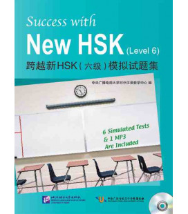 Success with the New HSK. Vol 6 (Six examens blancs + 1 CD MP3)