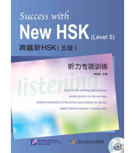 Success with the New HSK. Vol 5 (Simulated Listening Tests - CD-MP3 inclus)