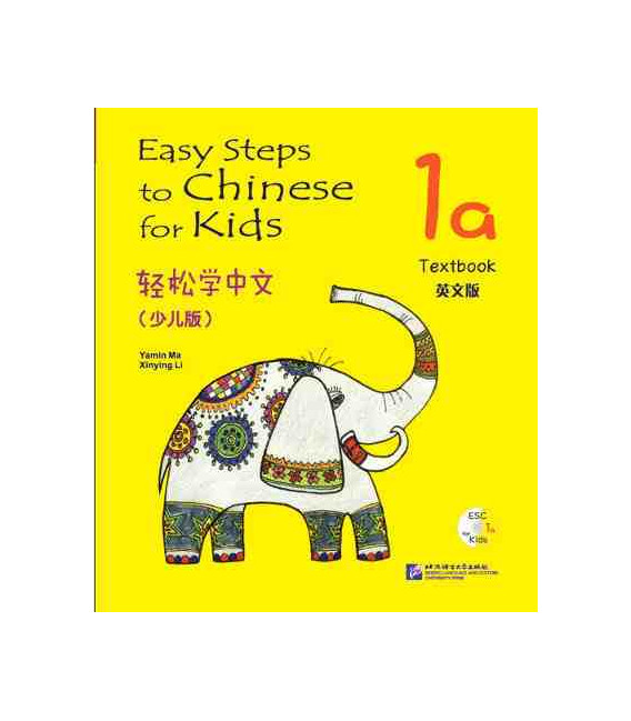 Easy Steps to Chinese for Kids- Textbook 1A (Incluye código QR)