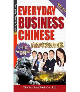 Everyday Business Chinese- Professional Level (includes CD MP3)