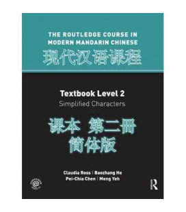 The Routledge Course in Modern Mandarin Chinese (Textbook Level 2- Simplified Characters)
