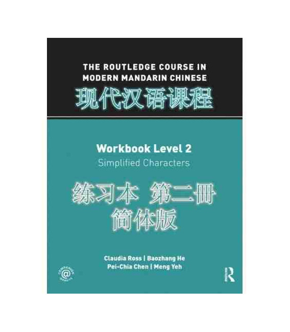 The Routledge Course in Modern Mandarin Chinese (Worktbook Level 2- Simplified Characteres)