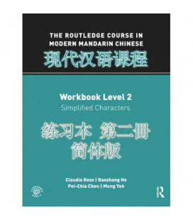 The Routledge Course in Modern Mandarin Chinese (Workbook Level 2- Simplified Characters)