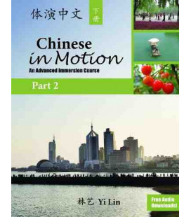 Chinese in Motion 2 (An Advanced Immersion Course) Gratis Audio Downloads