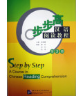 A Course in Chinese Reading Comprehension: Step by Step Band 3