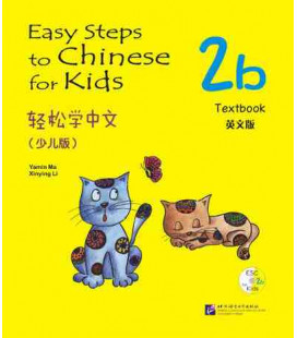 Easy Steps to Chinese for Kids- Textbook 2B (QR Code included)
