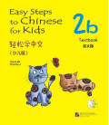 Easy Steps to Chinese for Kids- Textbook 2B (CD inklusive)