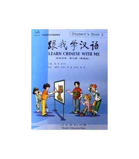 Aprende Chino Conmigo 2 (Learn Chinese with Me- Version en anglais) - Textbook + 2 CDs