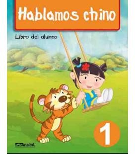 Hablamos chino 1 (Pack: livre de l'élève + livres d'exercices + CD)