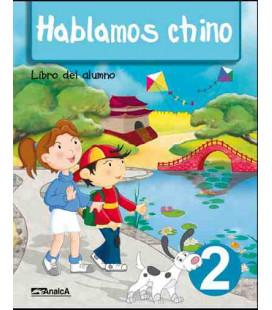 Hablamos chino 2 (Pack: livre de l'étudiant + livre d'exercices + CD)