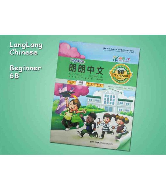 Lang Lang Chinese 6B (Yes Chinese - SET 6B- Textbook & Workbook)