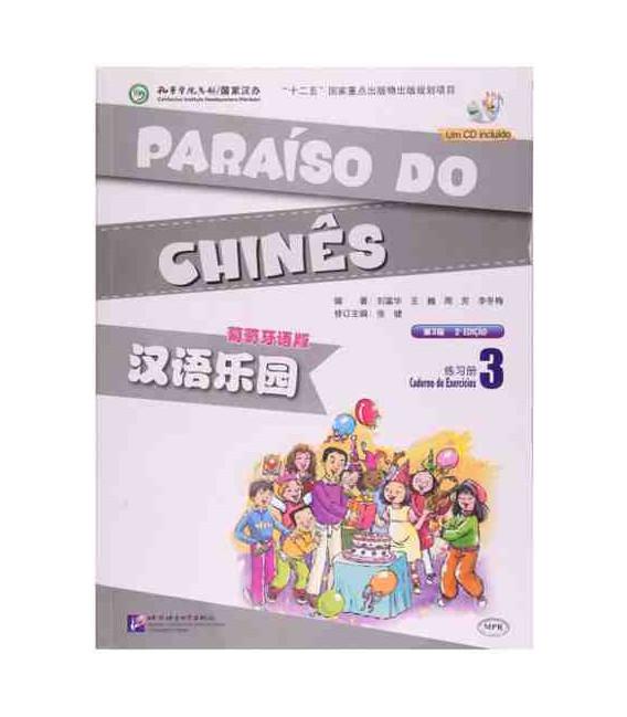 Paraíso do chinês. Caderno de exercícios 3 (Inkl. CD)