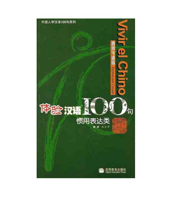 Vivir el chino 100 frases- Expresiones usuales (Incluye CD)