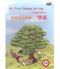My First Chinese Stories. Happiness 1A (Trousse avec 6 livrets + CD)