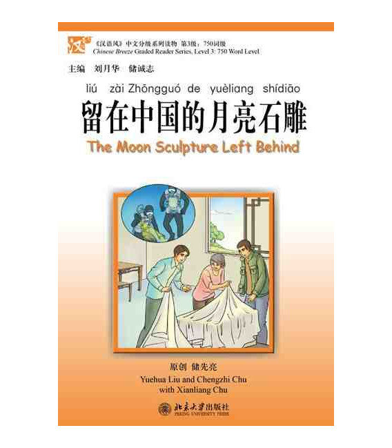 The Moon Sculture Left Behind- Chinese Breeze Series (Incluye Cd Mp3)