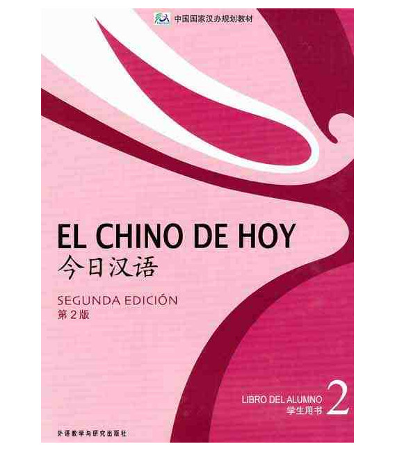 El chino de hoy 2 (2ème édition) Manuel - CD-MP3 inclus
