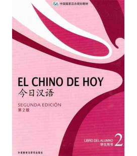 El chino de hoy 2 (Second edition) Textbook - CD included MP3