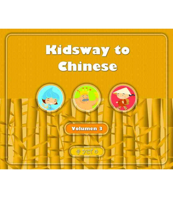 Kidsway to Chinese (YCT 0) - Volume 3 Textbook (Version en espagnol)