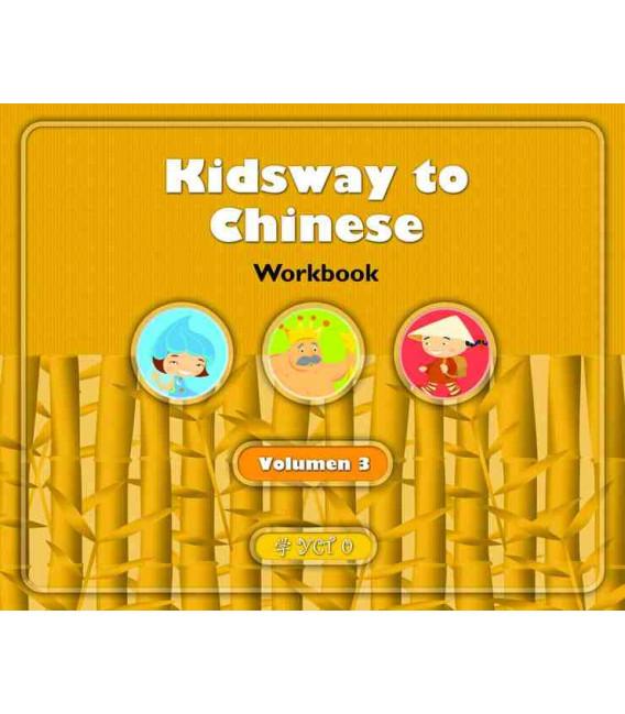 Kidsway to Chinese (YCT 0) - Volume 3 Workbook (Version en espagnol)