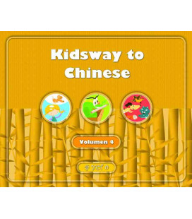 Kidsway to Chinese (YCT 0) - Volume 4 Textbook (Version en espagnol)