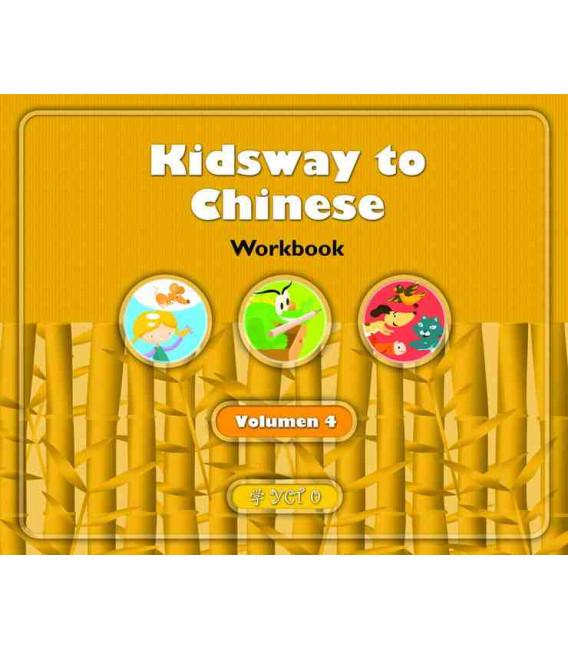 Kidsway to Chinese (YCT 0) - Volume 4 Workbook (Versión en español)