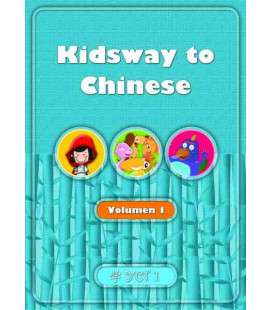 Kidsway to Chinese (YCT 1) - Volume 1 Textbook (Spanish version)