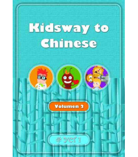 Kidsway to Chinese (YCT 1) - Volume 2 Textbook (Spanish version)
