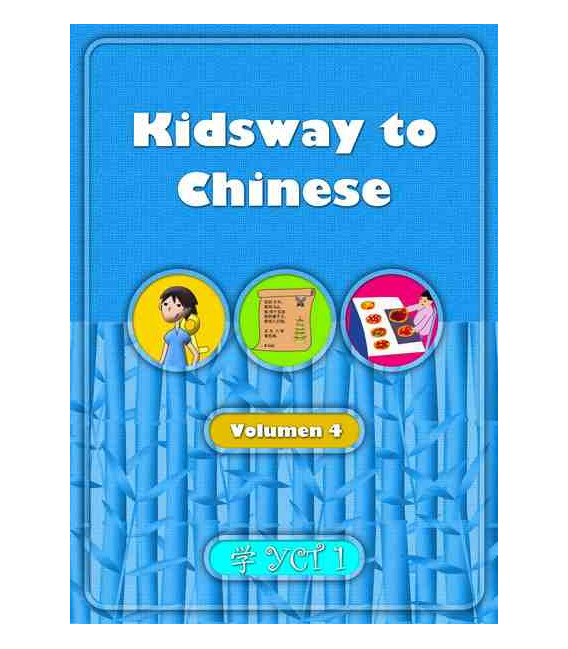 Kidsway to Chinese (YCT 1) - Volume 4 Textbook (Versione in spagnolo)