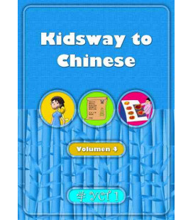 Kidsway to Chinese (YCT 1) - Volume 4 Textbook (Spanish version)