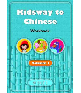 Kidsway to Chinese (YCT 1) - Volume 1 Workbook (Versione in spagnolo)
