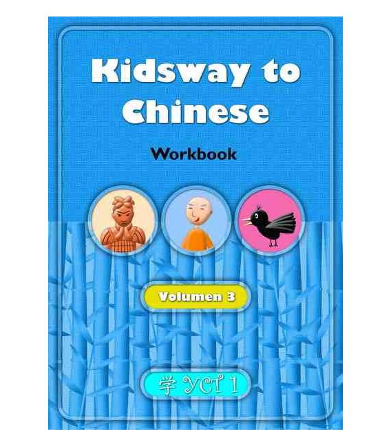 Kidsway to Chinese (YCT 1) - Volume 3 Workbook (Versión en español)