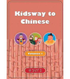 Kidsway to Chinese (YCT 2) - Volume 1 Textbook (Spanish version)