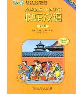 Kuaile Hanyu Vol 2- Livre de l'élève