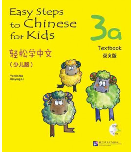 Easy Steps to Chinese for Kids- Textbook 3A (Incluye código QR)