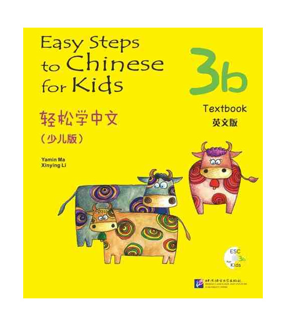 Easy Steps to Chinese for Kids- Textbook 3B (Incluye código QR)