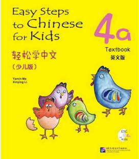 Easy Steps to Chinese for Kids- Textbook 4A (CD inclus)