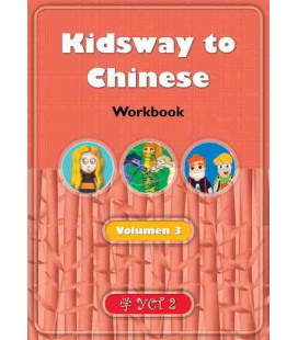 Kidsway to Chinese (YCT 2) - Volume 3 Workbook (Spanish version)
