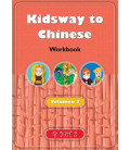 Kidsway to Chinese (YCT 2) - Volume 3 Workbook (Version en espagnol)