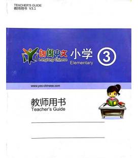 Lang Lang Chinese Teacher's Book 3 (Yes Chinese - Livre du professeur pour les niveaux 3A y 3B)