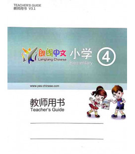 Lang Lang Chinese Teacher's Book 4 (Yes Chinese - Libro del professore per i livelli 4A e 4B)