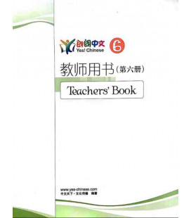Lang Lang Chinese Teacher's Book 6 (Yes Chinese - Libro del professore per i livelli 6A e 6B)