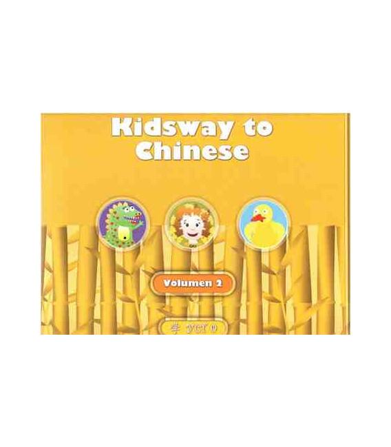 Kidsway to Chinese (YCT 0) - Volume 2 Textbook (Version auf Spanisch)