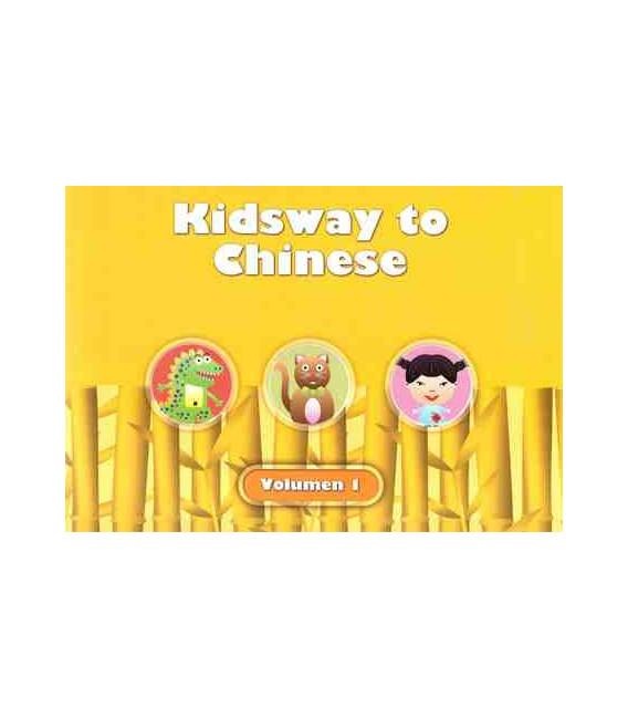Kidsway to Chinese (YCT 0) - Volume 1 Textbook (Version en espagnol)