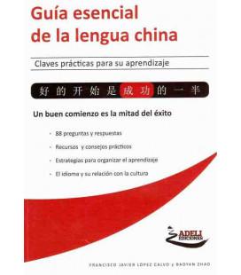 Guía esencial de la lengua china- Claves prácticas para su aprendizaje