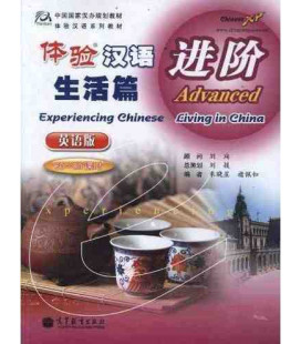 Experiencing Chinese - Living in Chinese- Advanced (60-80 hours)- CD inclus MP3
