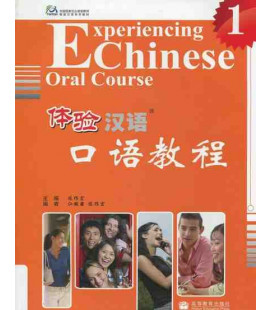 Experiencing Chinese Oral Course Vol. 1 (Textbuch mit CD)