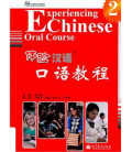 Experiencing Chinese Oral Course Vol. 2 (Textbook with CD)