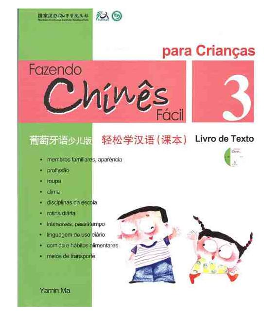Fazendo chinês fácil para crianças 3- Livro de texto (Incluindo um CD)