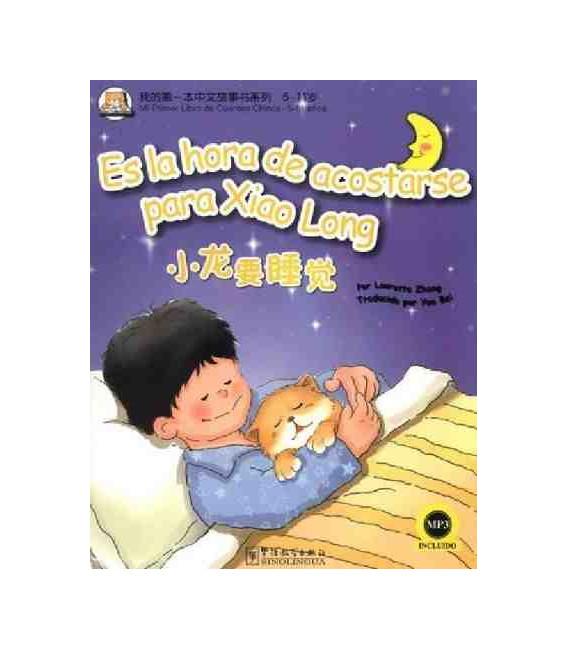 Es la hora de acostarse para Xiaolong (Libro + CD MP3)